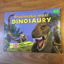 Kniha Procházka mezi dinosaury 3D