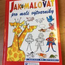 Kniha Jak malovat-pro malé výtvarníky