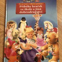Kniha Příběhy hraček ve škole a jiná dobrodružství