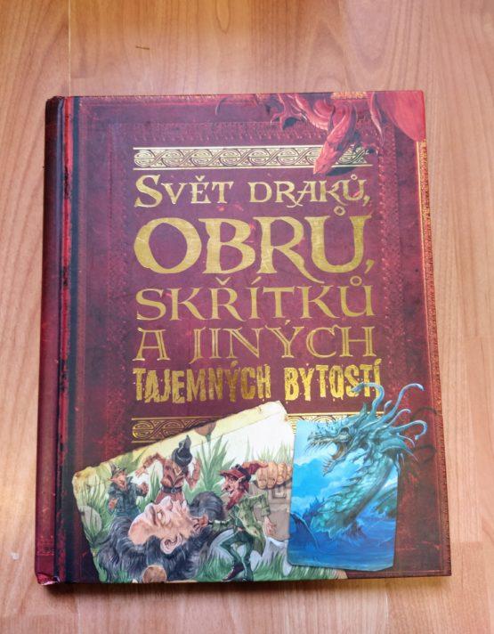 Kniha – Svět draků, obrů, skřítků a jiných bytostí