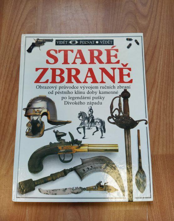 Kniha – Staré zbraně