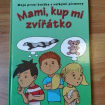 Kniha – Mami, kup mi zvířátko