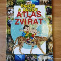 Kniha – Atlas zvířat – Bolek a Lolek