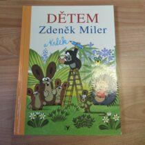 Kniha – Dětem Zdeněk Miler a Krtek
