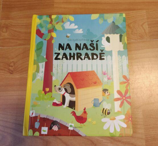 Kniha  – Kde bydlí zvířátka na naší zahradě
