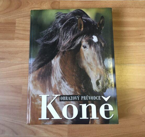 Kniha – Obrázkový průvodce Koně